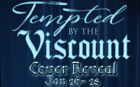 Cover Reveal: Tempted by the Viscount